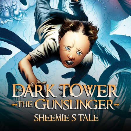 Dark Tower: The Gunslinger - Sheemie's Tale (2013-2014)