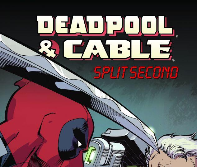 Deadpool & Cable: Split Second Infinite Comic 2