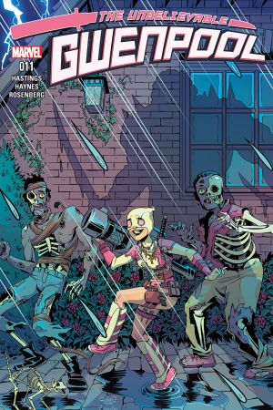 The Unbelievable Gwenpool (2016) #11