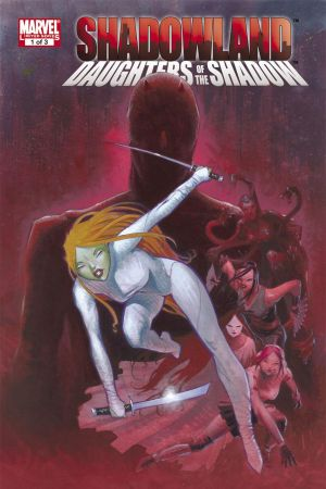 Shadowland: Daughters of the Shadow #1