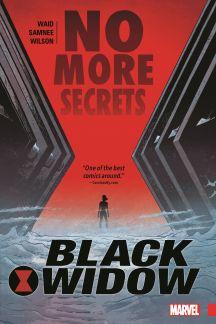 Black Widow Vol. 2: No More Secrets (Trade Paperback)