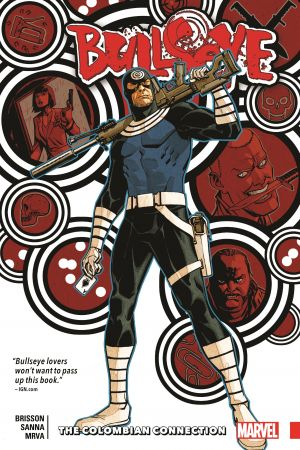 Bullseye: The Colombian Connection (Trade Paperback)