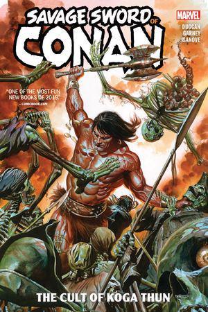 Savage Sword Of Conan: The Cult Of Koga Thun (Trade Paperback)