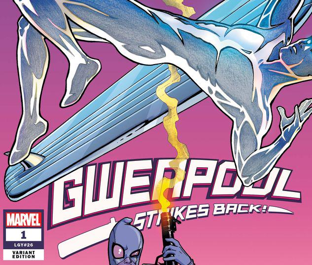 Gwenpool Strikes Back #1