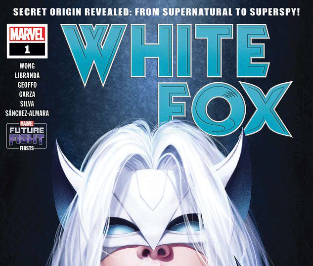 FUTURE FIGHT FIRSTS: WHITE FOX 1 #1