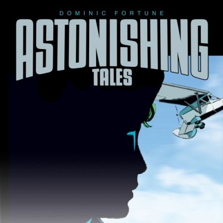 Astonishing Tales: Dominic Fortune (2009)