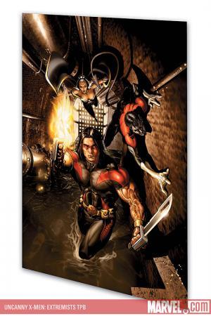 Uncanny X-Men: Extremists (Trade Paperback)