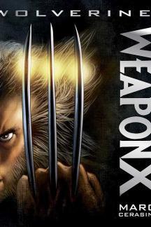 Weapon X (Prose Novel) (Hardcover)