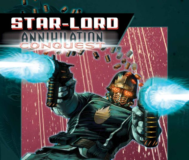 Star-Lord: Annihilation - Conquest (2014) #1 Cover