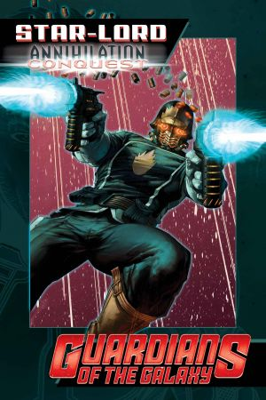 Star-Lord: Annihilation - Conquest (2014) #1