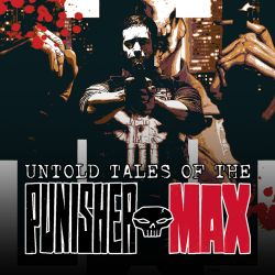 Untold Tales of Punisher Max (2012)