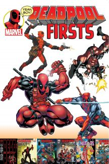 Deadpool Firsts (Trade Paperback)