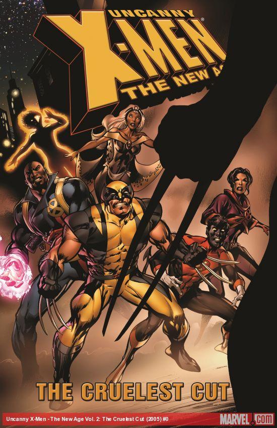 Uncanny X-Men - The New Age Vol. 2: The Cruelest Cut (Trade Paperback)