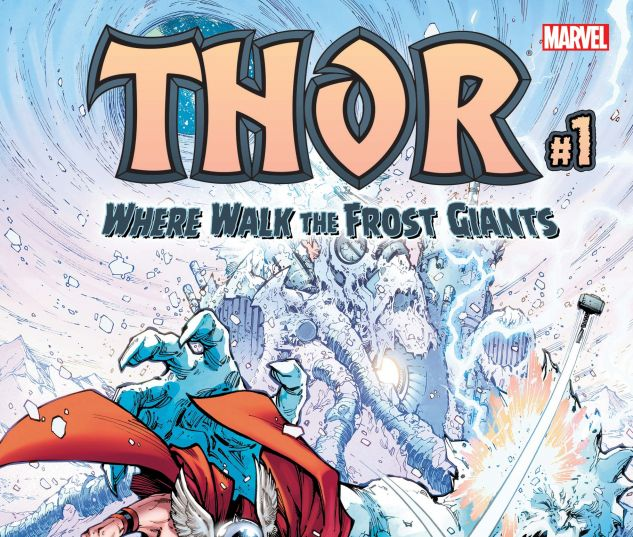 Cover for THOR: WHERE WALK THE FROST GIANTS 1