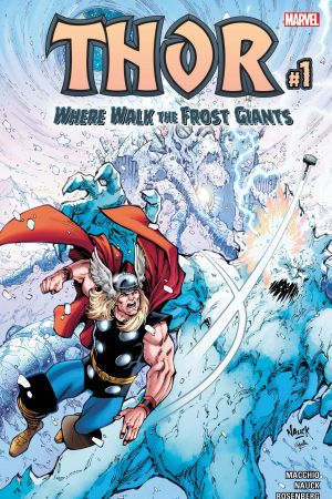 Thor: Where Walk The Frost Giants #1