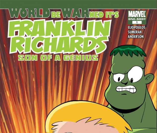Franklin Richards: World Be Warned (2007) #1
