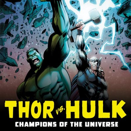 Thor Vs. Hulk - Champions of the Universe (2017)