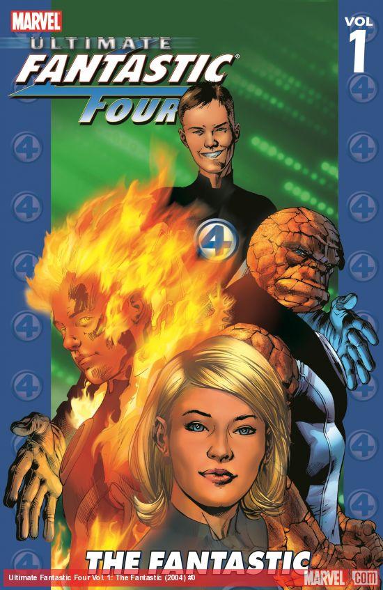 Ultimate Fantastic Four Vol. 1: The Fantastic (Trade Paperback)