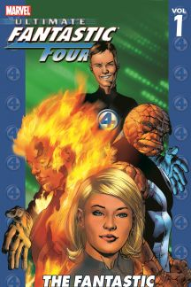 Ultimate Fantastic Four Vol. 1: The Fantastic (Trade Paperback)