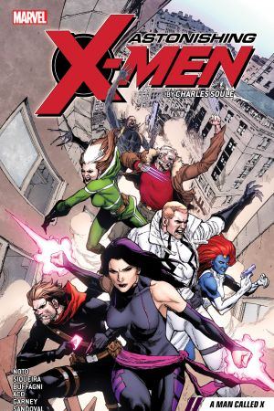 Astonishing X-Men By Charles Soule Vol. 2: A Man Called X (Trade Paperback)