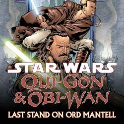 Star Wars: Qui-Gon & Obi-Wan - Last Stand On Ord Mantell