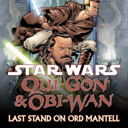 Star Wars: Qui-Gon & Obi-Wan - Last Stand on Ord Mantell (2000 - 2001)