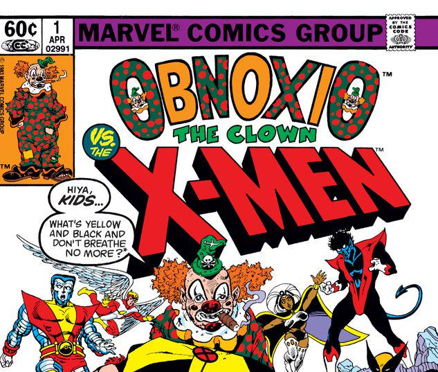 OBNOXIO THE CLOWN VS. X-MEN 1 #1
