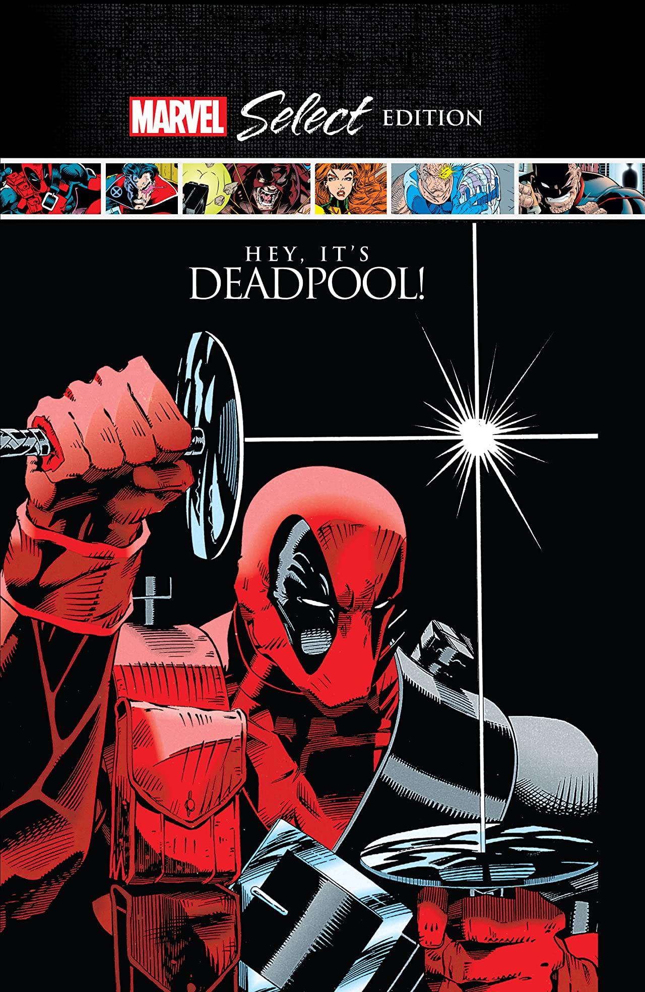 Deadpool: Hey, It's Deadpool! Marvel Select (Hardcover)
