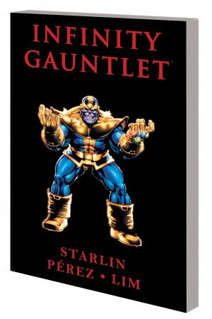 Infinity Gauntlet (New Printing) (Trade Paperback)