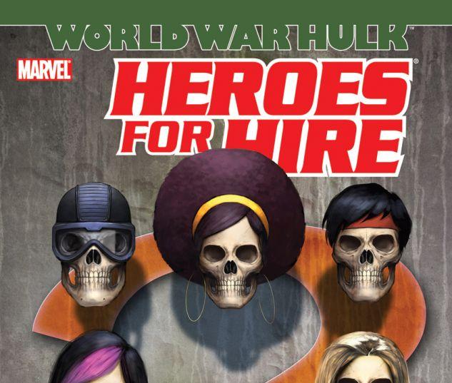 Heroes for Hire Vol. 3: World War Hulk (2008) TPB