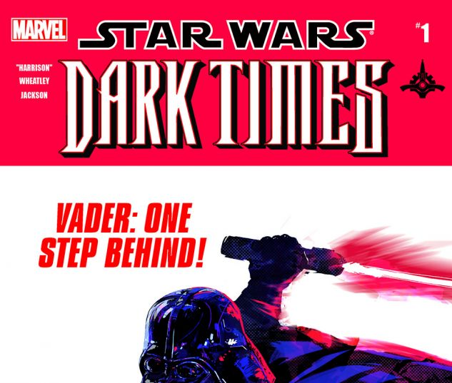 Star Wars: Dark Times - Out Of The Wilderness (2011) #1