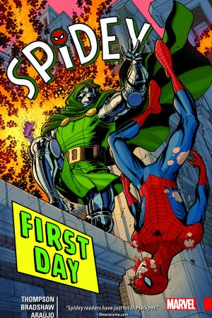 Spidey Vol. 1: First Day (Trade Paperback)