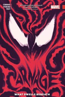 Carnage Vol. 3: What Dwells Beneath (Trade Paperback)
