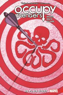 Occupy Avengers Vol. 2: In Plain Sight (Trade Paperback)