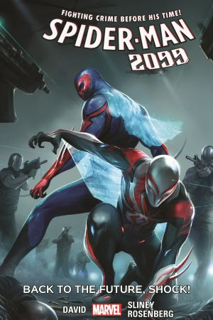 SPIDER-MAN 2099 VOL. 7: BACK TO THE FUTURE, SHOCK! TPB (Trade Paperback)