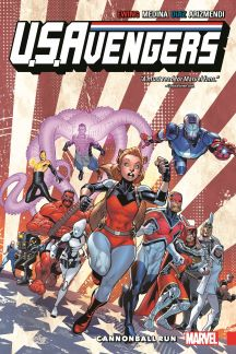 U.S.Avengers Vol. 2: Cannonball Run (Trade Paperback)