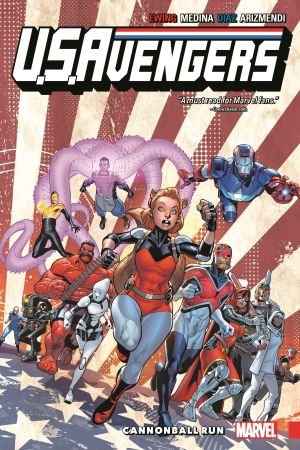U.S.Avengers Vol. 2: Cannonball Run (Trade Paperback)
