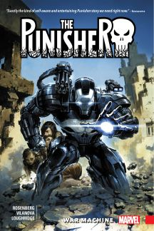 The Punisher: War Machine Vol. 1 (Trade Paperback)