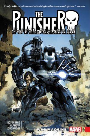 The Punisher: War Machine Vol. 1 (Trade Paperback)