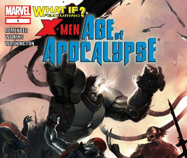 What If? X-Men Age of Apocalypse (2006) #1