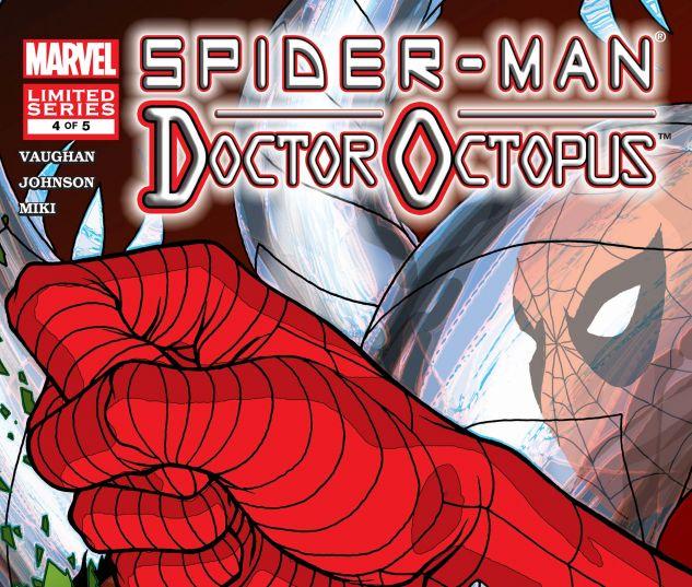 SPIDER-MAN/DOCTOR OCTOPUS: NEGATIVE EXPOSURE (2003) #4