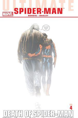 Ultimate Comics Spider-Man Vol. 4: Death of Spider-Man TPB (Trade Paperback)
