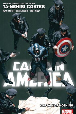 Captain America Vol. 2: Captain Of Nothing (Trade Paperback)