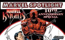 MARVEL SPOTLIGHT: MARVEL KNIGHTS 10TH ANNIVERSARY #1