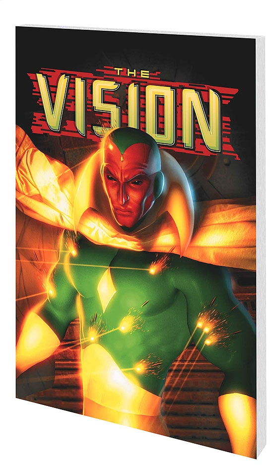 Vision: Yesterday and Tomorrow (Trade Paperback)