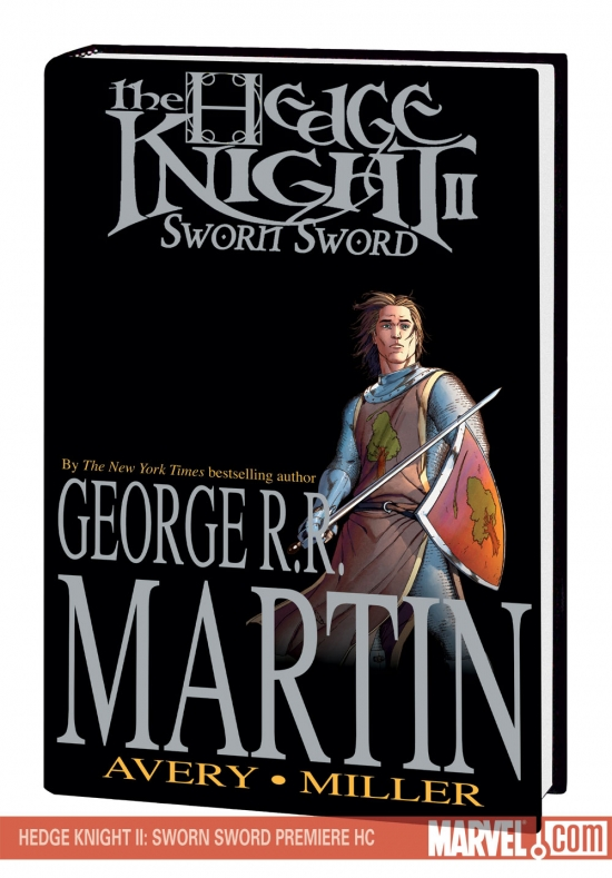 Hedge Knight II: Sworn Sword Premiere (Hardcover)