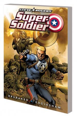 Steve Rogers: Super-Soldier (Trade Paperback)