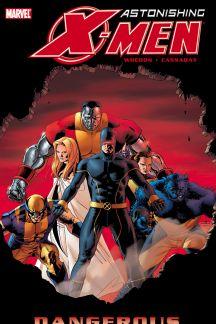 Astonishing X-Men Vol. 2: Dangerous (Trade Paperback)
