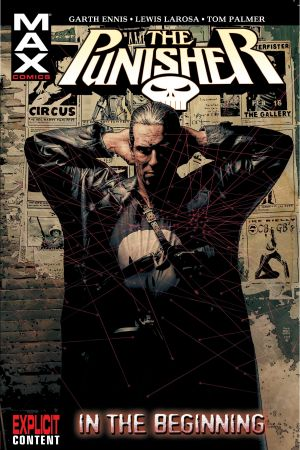 PUNISHER MAX VOL. 1: IN THE BEGINNING TPB (Trade Paperback)