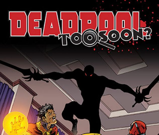 cover from Deadpool: Too Soon Infinite Comic (2016) #6